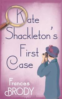 Kate Shackleton's First Case